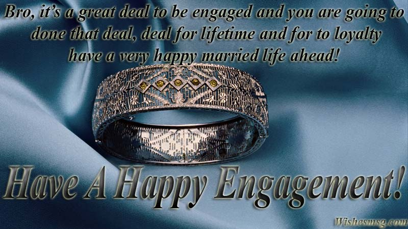 Happy engagement messages for brother