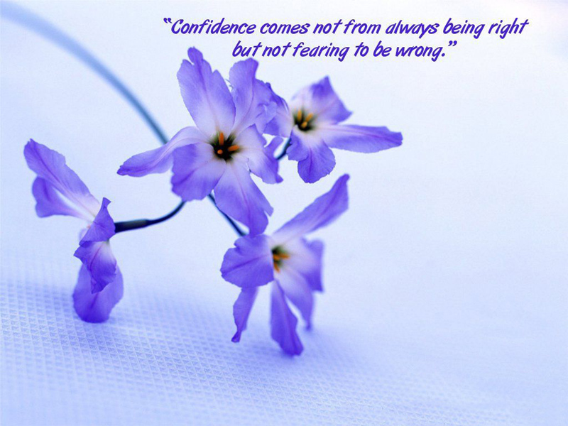confidence-comes-not-from-always-being-right-but-not-fearing-to-be-wrong