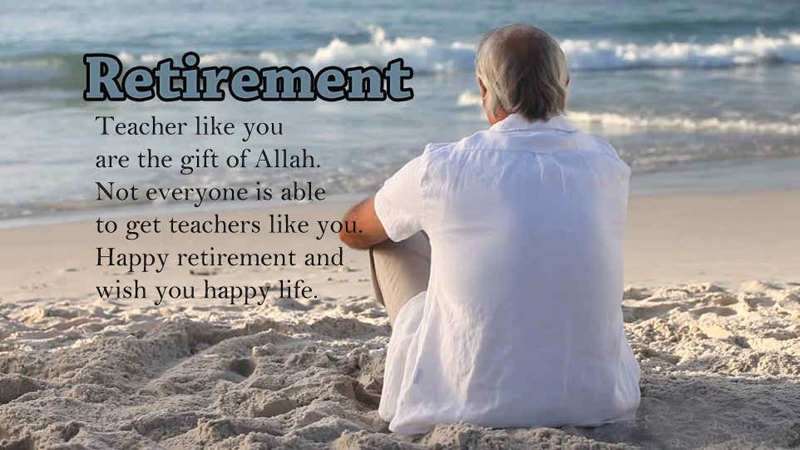 Retirement Wishes For Teachers - Farewell Messages & Quotes