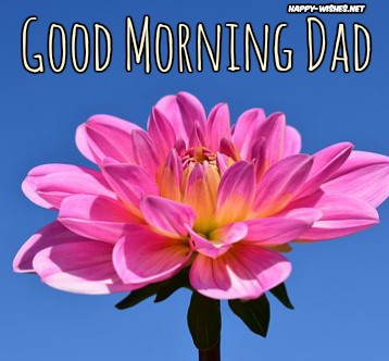 Best Good Morning Dad wishes