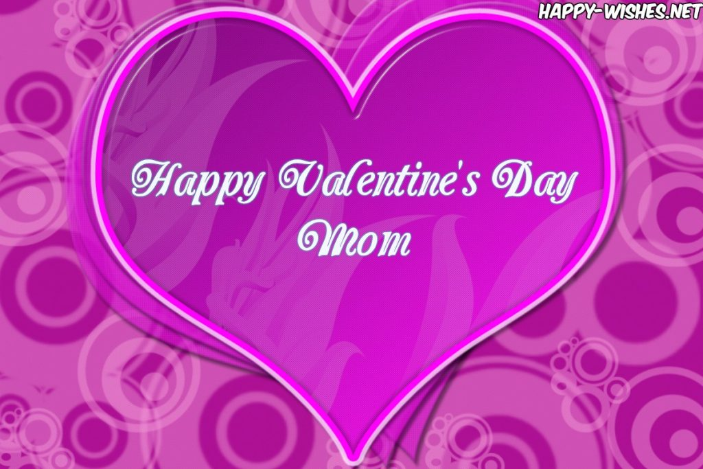Best Happy Valentine's Day Mom Images