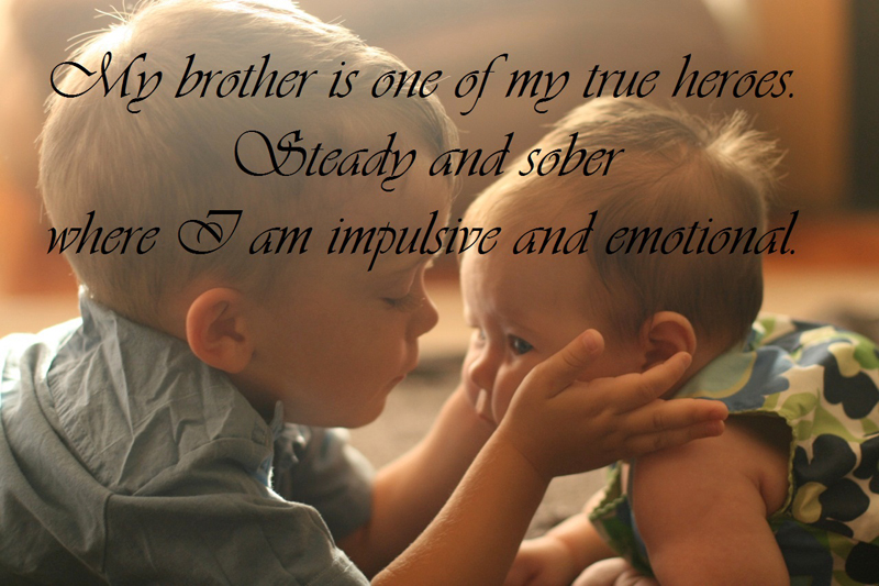 Brother Quotes and Brother Status