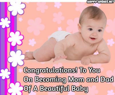 Newborn Baby Congratulations Wishes - Quotes and messages