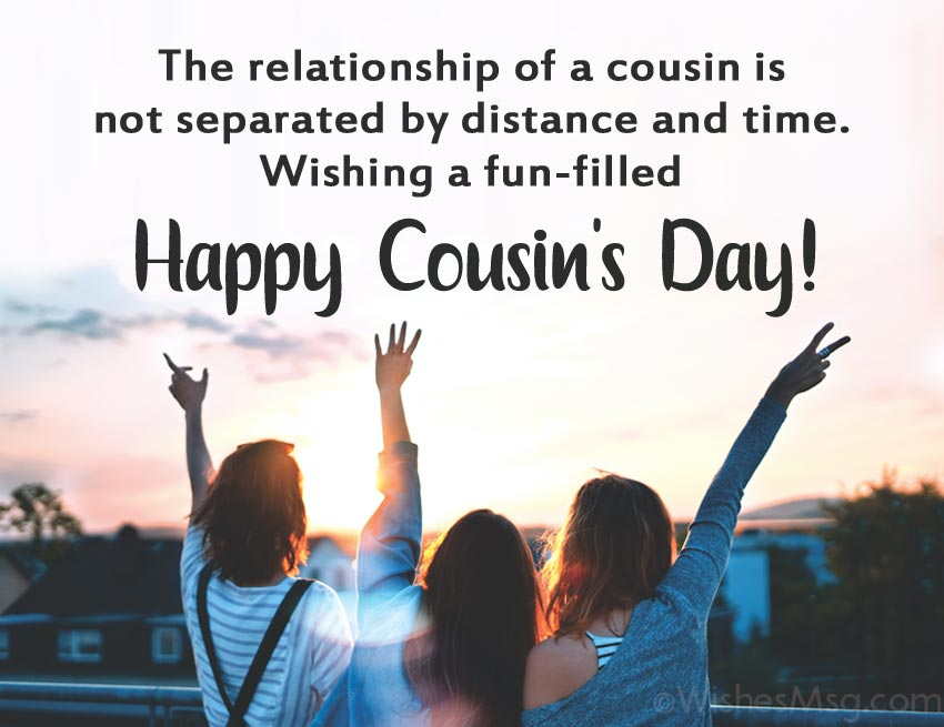 Cousin's Day Messages for Cousin Sister