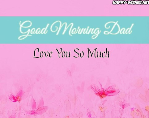 Good Morning Dad wishes images