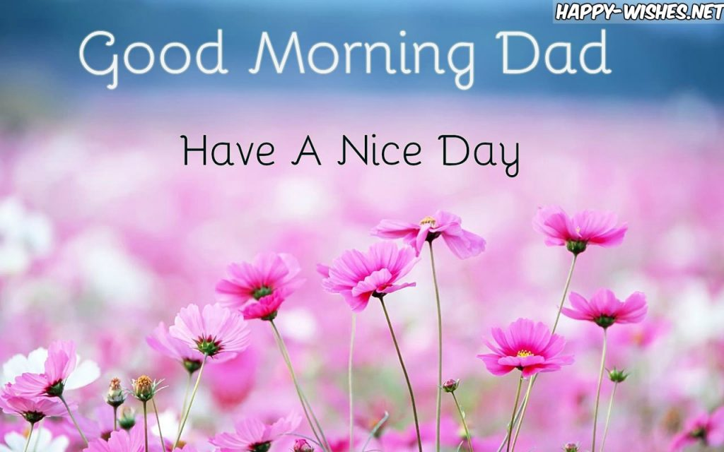 Good Morning Dad with Pink flower Background images