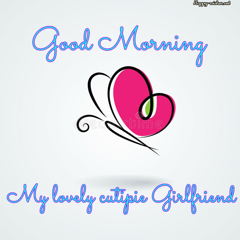 Good Morning wishes to the most beautiful girl in the world