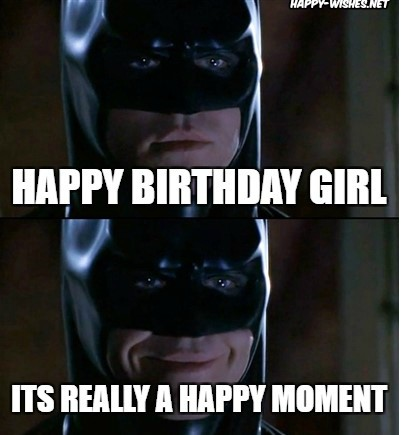 Happy birthday meme for meme for woman with batman images