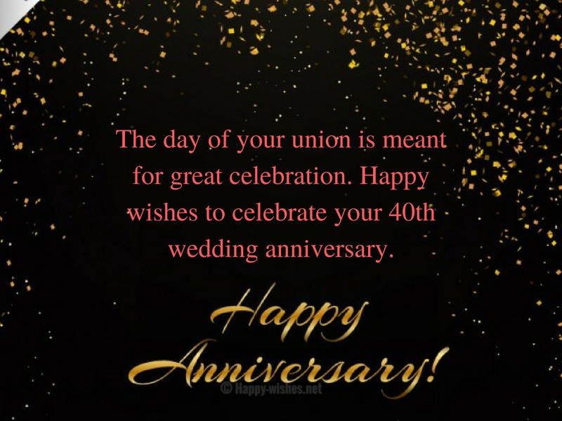 Happy wishes to celebrate your 40th wedding anniversary
