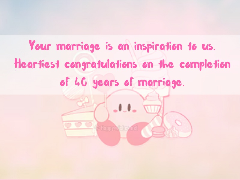 Heartiest congratulations on the completion of 40 years of marriage