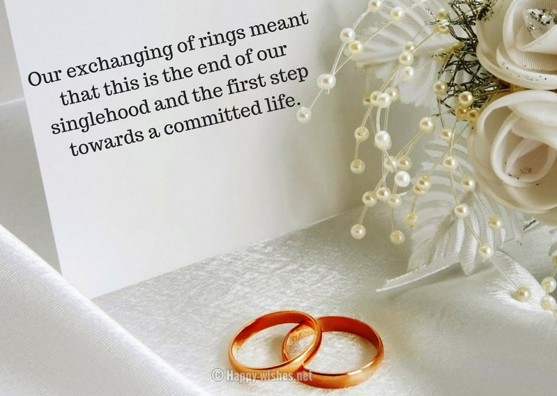Our exchanging of rings meant that this is the end of our singlehood and the first step towards a committed life
