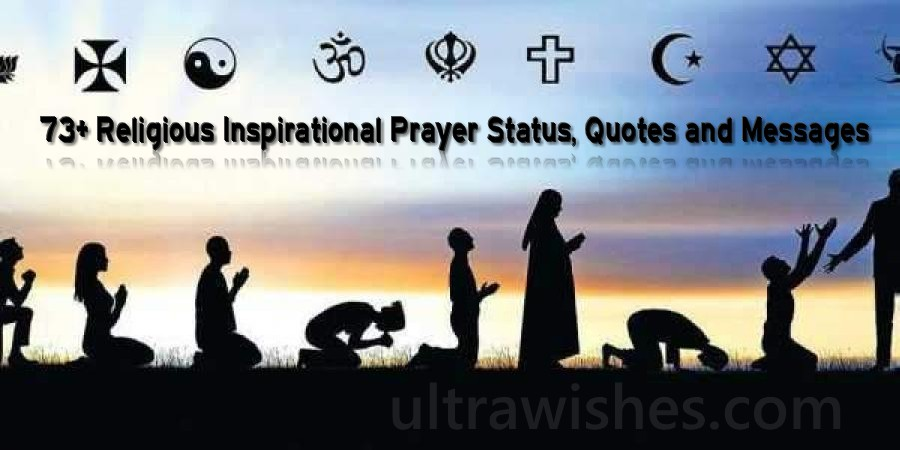 73+ Religious Inspirational Prayer Status, Quotes and Messages