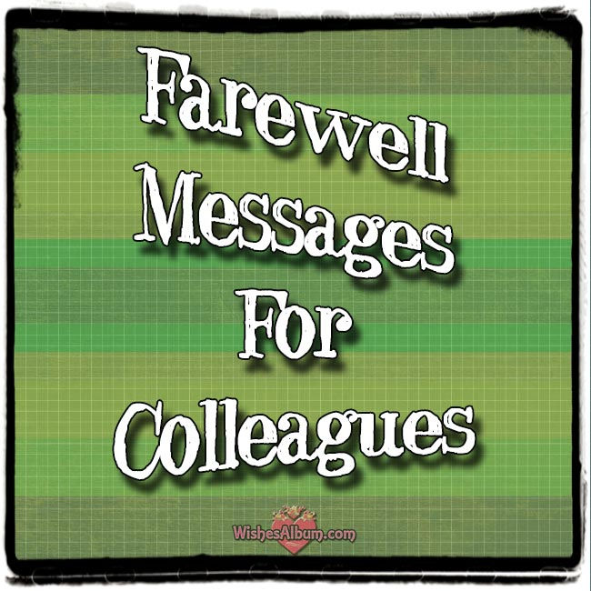 Farewell Messages for Colleagues