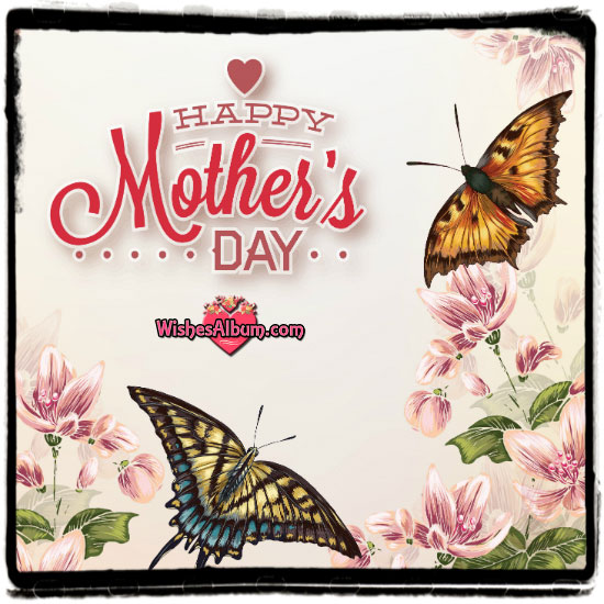 Happy Mothers Day Image - Mother's Day Card Messages and Quotes