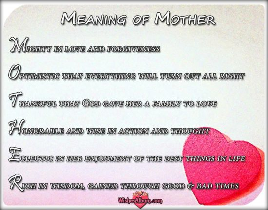 The Meaning of Mother - Mother's Day messages and quotes