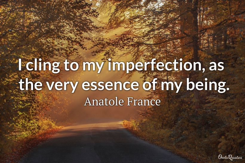 30 Imperfection Quotes That Will Inspire You To Embrace Your Flaws Ultra Wishes