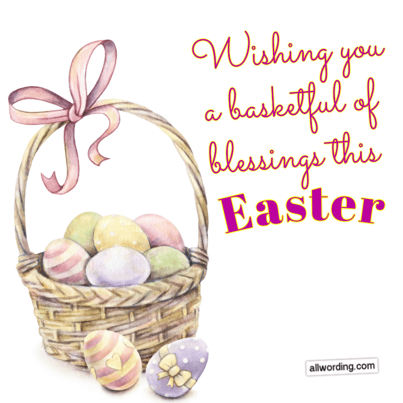 Wishing you a basketful of blessings this Easter!