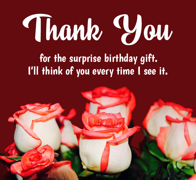 thank you for the surprise birthday gift