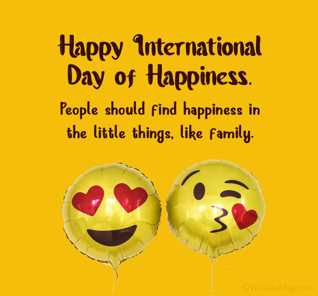 Happiness Day Wishes for Friends and Family