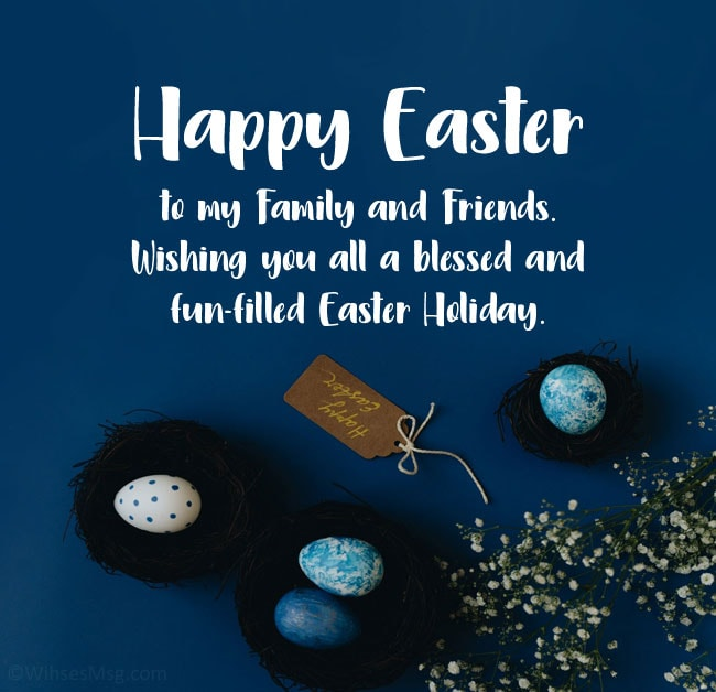 happy easter to my family and friends