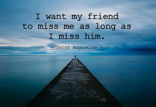 Miss You Friend Quotes