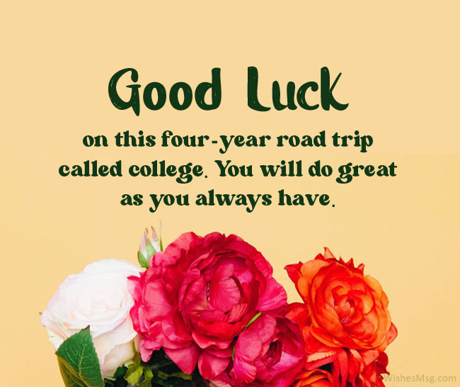 good luck messages for college and university